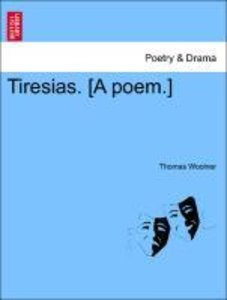 Tiresias. [A poem.]