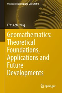 Geomathematics: Theoretical Foundations, Applications and Future