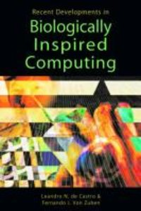Recent Developments in Biologically Inspired Computing