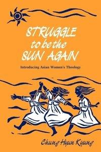 Struggle to Be the Sun Again