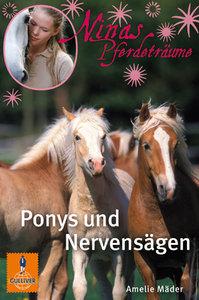 Ninas Pferdeträume 01. Ponys und Nervensägen