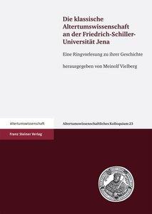Die klassische Altertumswissenschaft an der Friedrich-Schiller-U