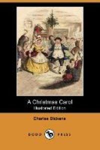 A Christmas Carol (Illustrated Edition) (Dodo Press)
