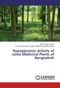 Hypoglycemic Activity of some Medicinal Plants of Bangladesh