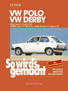 So wird's gemacht, POLO und DERBY bis Sept. '81, alle Modelle