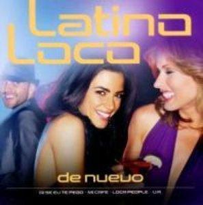 Latino Loco-De Nuevo