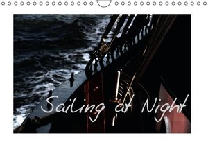 Sailing at Night / UK-Version (Wall Calendar 2015 DIN A4 Landsca