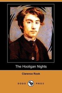 The Hooligan Nights (Dodo Press)