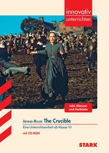 innovativ unterrichten / ARTHUR MILLER - The Crucible