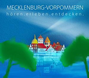 Mecklenburg-Vorpommern - hören.erleben.entdecken