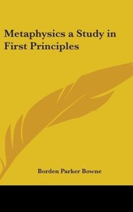 Metaphysics a Study in First Principles