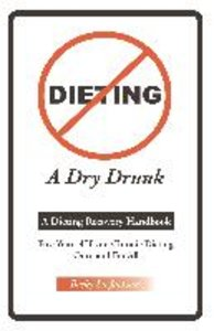 Dieting a Dry Drunk