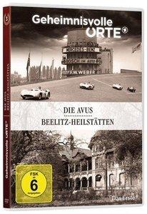 Geheimnisvolle Orte Vol. 3 - Die Avus / Beelitz-Heilstätten