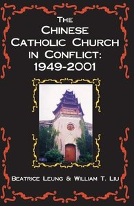 The Chinese Catholic Church in Conflict