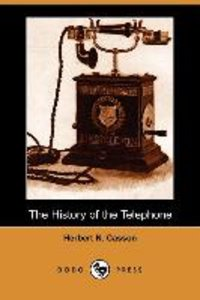 The History of the Telephone (Dodo Press)