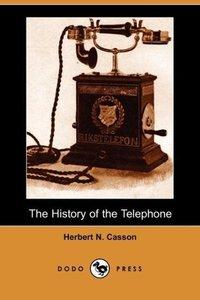 The History of the Telephone (Dodo Press)