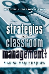 Strategies for Classroom Management K-6