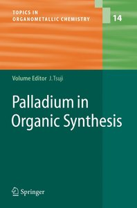 Palladium in Organic Synthesis