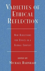 Varieties of Ethical Reflection