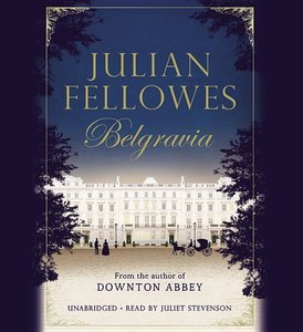 Julian Fellowes\'s Belgravia