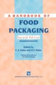 A Handbook of Food Packaging
