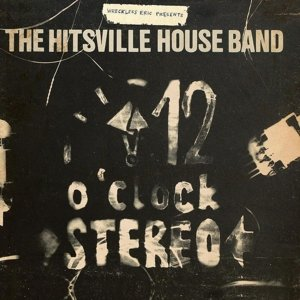 The Hitsville Houseband's '12 O'Clo