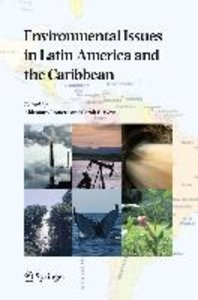 Environmental Issues in Latin America and the Caribbean