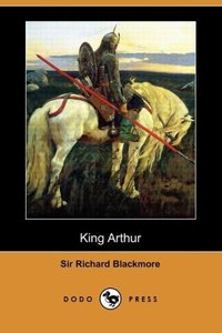 King Arthur (Dodo Press)