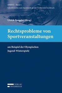 Rechtsprobleme von Sportveranstaltungen