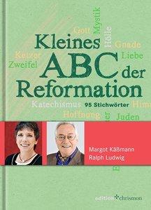 Kleines ABC der Reformation