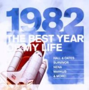 The Best Year Of My Life: 1982