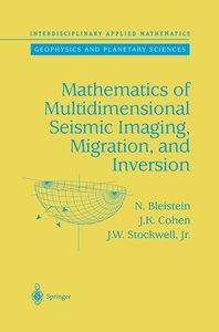 Mathematics of Multidimensional Seismic Imaging, Migration, and