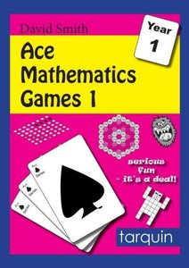 Ace Mathematics Games 1: 16 Exciting Activities to Engage Ages 5