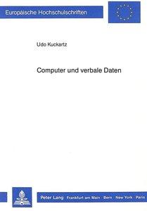 Computer und verbale Daten
