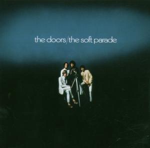 The Soft Parade (40th Anniversary Mixes)