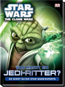 Star Wars The Clone Wars. Was macht ein Jedi-Ritter?