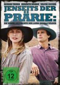 Jenseits der Prärie - Die wahre Geschichte der Laura Ingalls Wil