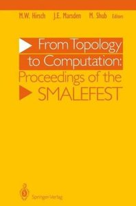 From Topology to Computation: Proceedings of the Smalefest