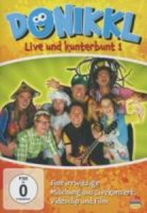 Donikkl - Live und Kunterbunt 1