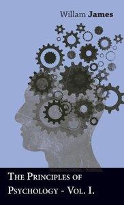 The Principles Of Psychology - Vol I