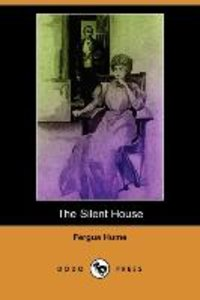 The Silent House (Dodo Press)
