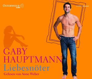 Gaby Hauptmann: Liebesnöter