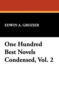 One Hundred Best Novels Condensed, Vol. 2