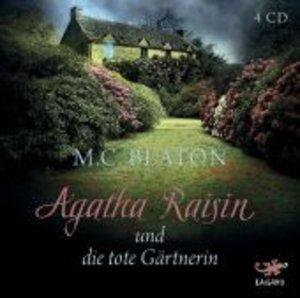 Agatha Raisin 03 und die tote Gärtnerin