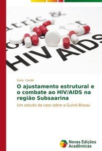O ajustamento estrutural e o combate ao HIV/AIDS na região Subsa