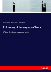 A dictionary of the language of Mota