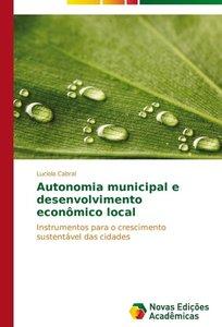 Autonomia municipal e desenvolvimento econômico local