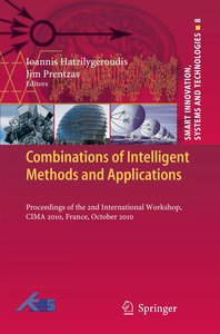 Combinations of Intelligent Methods and Applications