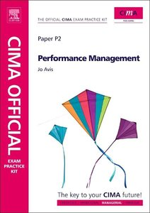CIMA Official Exam Practice Kit Performance Management