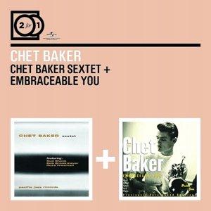 2 For 1: Chet Baker Sextet/Embraceable You